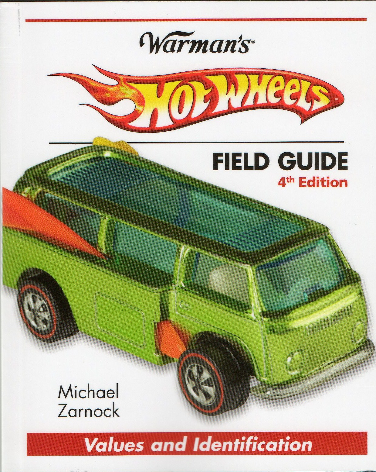 Hot Wheels Price Guide - Warman\'s Hot Wheels Field Guide 4th Edition ...